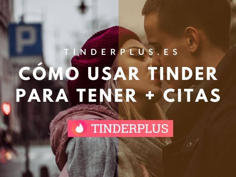Cómo utilizar Tinder para obtener más citas